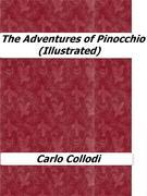 The Adventures of Pinocchio (Illustrated)