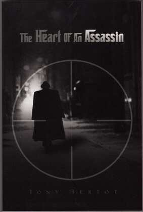 The Heart of an Assassin