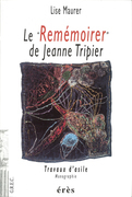 Le remémoirer de Jeanne Tripier