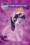 My Little Pony: Twilight Sparkle's Spell
