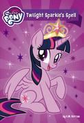 My Little Pony: Twilight Sparkle's Spell