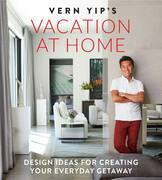 Vern Yip's Vacation at Home