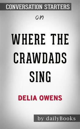 Where the Crawdads Sing: by Delia Owens??????? | Conversation Starters