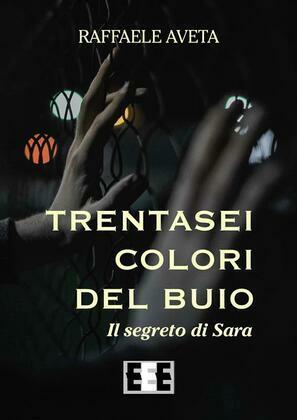 Trentasei colori del buio