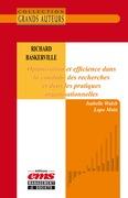 Richard Baskerville. Optimisation et efficience dans la conduite des recherches et dans les pratiques organisationnelles