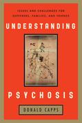 Understanding Psychosis