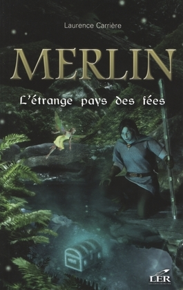 Merlin 05  L'étrange pays des fées