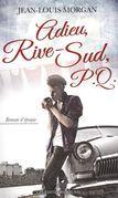 Adieu, Rive-Sud, P.Q. 02