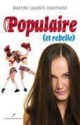 Populaire et rebelle