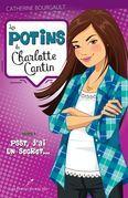 Les potins de Charlotte Cantin 01 : Psst, j'ai un secret...