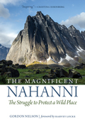 The Magnificent Nahanni