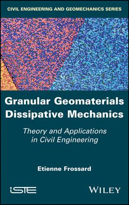 Granular Geomaterials Dissipative Mechanics