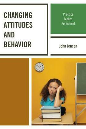 Changing Attitudes and Behavior