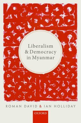 Liberalism and Democracy in Myanmar