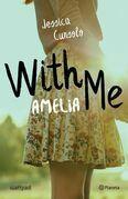 With me. Amelia (Edición mexicana)