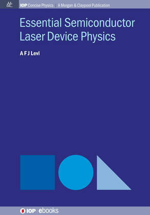 Essential Semiconductor Laser Physics