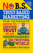 No B.S. Trust Based Marketing
