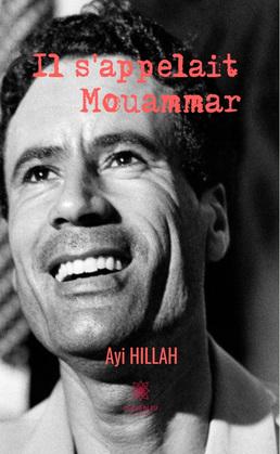 Il s'appelait Mouammar