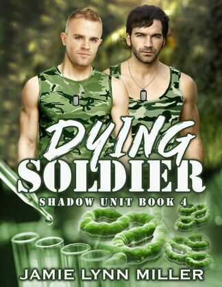 Dying Soldier - Shadow Unit Book 4