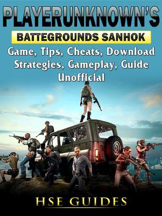 Player Unknowns Battlegrounds Sanhok Game, Tips, Cheats, Download, Strategies, Gameplay, Guide Unofficial