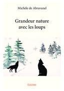 Grandeur nature avec les loups