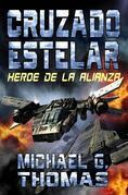 Cruzado Estelar: Heroe De La Alianza