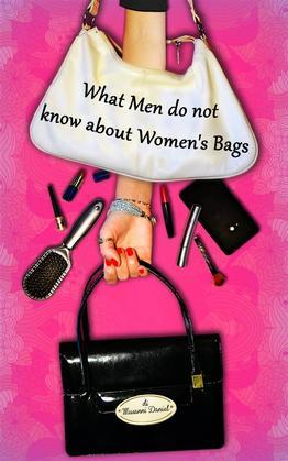 What Men Do Not Know About Women's Bags