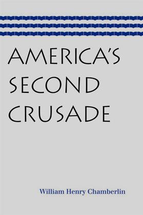 America's Second Crusade