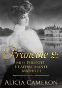 "Miss Philpott E L'affascinante Mathilde (Serie ""francine"" Libro 2)"