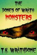 The Bones Of Wrath: Monsters