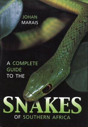 A Complete Guide to the Snakes of Southern Africa