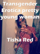 Transgender Erotica Pretty Young Woman