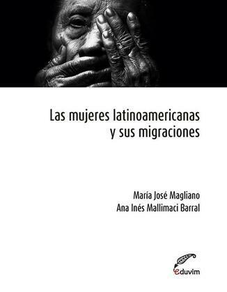 Las mujeres latinoamericanas y sus migraciones