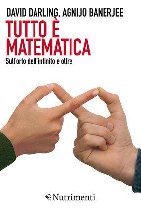 Tutto è matematica