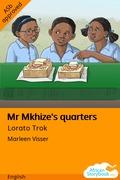 Mr Mkhize's Quarters