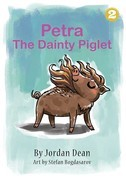 Petra The Dainty Piglet
