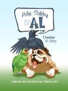 Polly, Stubby & Al