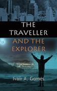 The Traveller  And The Explorer