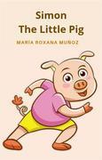 Simon The Little Pig