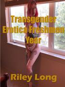 Transgender Erotica Freshmen Year