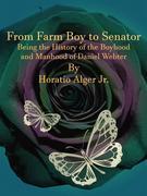From Farm Boy to Senator