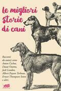 Le migliori storie di cani