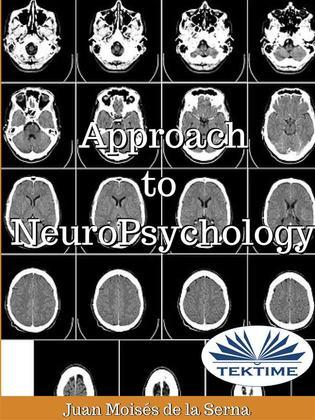 Approach To NeuroPsychology