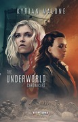 The Underworld Chronicles - Tome 1 | Science-fiction lesbien