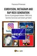 Eurovision, Instagram and rap rock generation. Stories of young people between 1000 Social, Sanremo-Eurovision and School's got talent