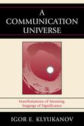 A Communication Universe