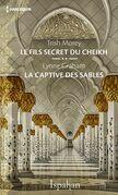 Le fils secret du cheikh - La captive des sables