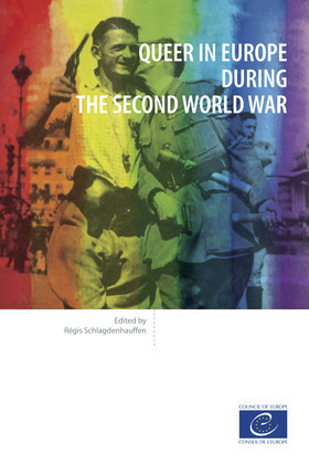 Queer in Europe during the Second World War