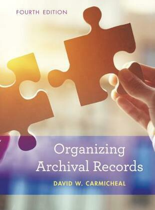Organizing Archival Records