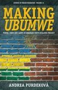 Making <i>Ubumwe</i>